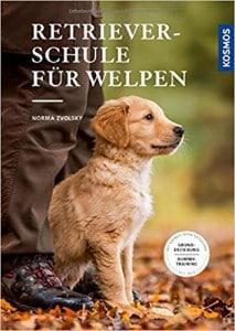 """""""Retrieverschule für Welpen"""" vom Kosmos-Verlag."""